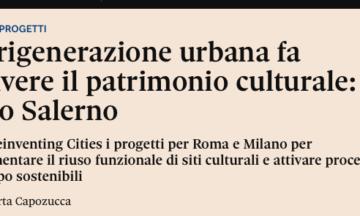 La rigenerazione urbana fa rivivere il patrimonio culturale: il caso Salerno