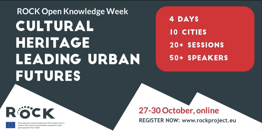 Cultural Heritage Leading Urban Futures: CLIC at the ROCK Open Knowledge Week