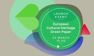 "European Cultural Heritage Green Paper ""Putting Europe's shared heritage at the heart of the European Green Deal"""