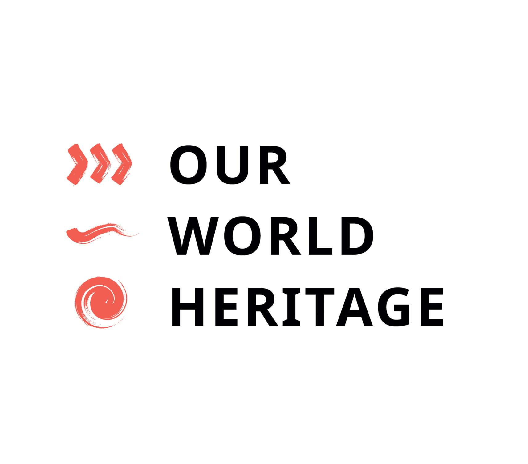 OUR WORLD HERITAGE: Heritage economics – evidence based innovative practices